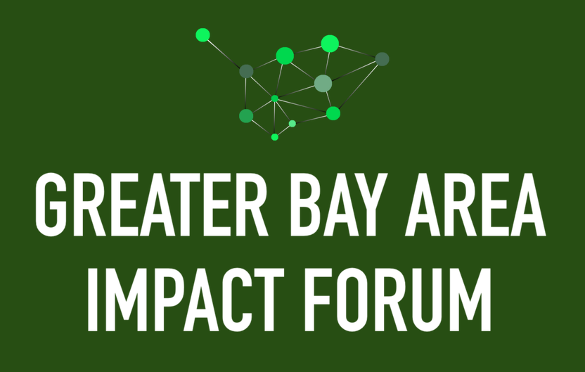Greater Bay Area Impact Forum